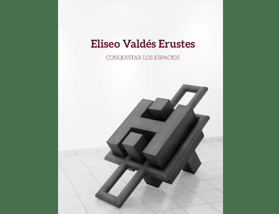 Cuban Art: Eliseo Valdés, Cuban Contemporary Artist (Cuba Fine Art)