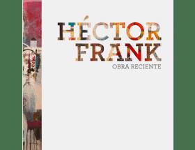 Book on contemporary Cuban artist: Libro de artista cubano contemporáneo Héctor Frank, CdeCuba Art Books