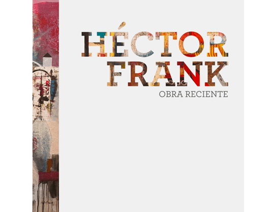 Book on contemporary Cuban artist: Libro de artista cubano contemporáneo Héctor Frank, CdeCuba Art Books
