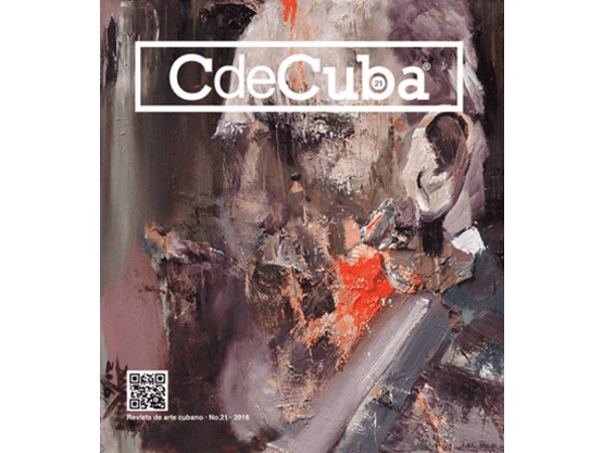 CdeCuba Art Magazine No.21, Cuban Art (Cuban Visual Arts Magazine): Revista de Arte Cubano (Revista de Artes Visuales)