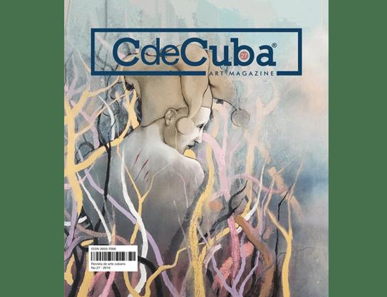 CdeCuba Art Magazine No.27, Cuban Art (Cuban Visual Arts Magazine): Revista de Arte Cubano (Revista de Artes Visuales)